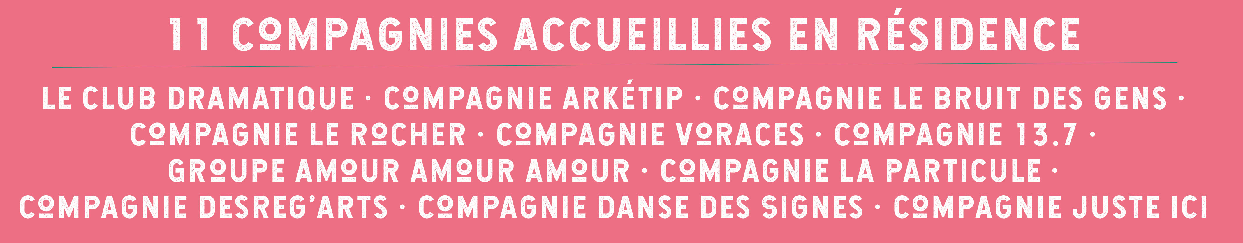 11 compagnies Accueillies